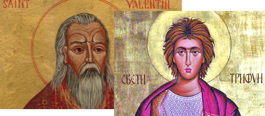 Православната црква ги слави и Св.Трифун и Св. Валентин